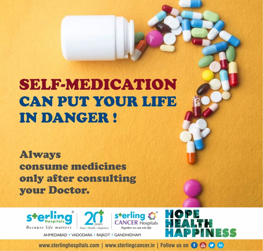 Self-medication can put your life in danger!